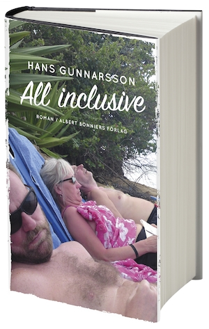 All inclusive : roman / Hans Gunnarsson.