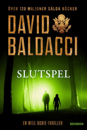 Slutspel / David Baldacci.