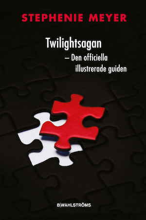 Twilightsagan - den officiella illustrerade guiden